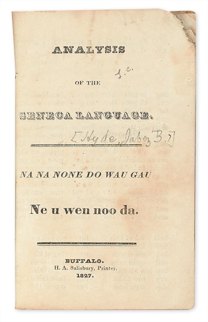 (AMERICAN INDIANS.) [Hyde, Jabez B.] Analysis of the Seneca Language / Na Na None Do Wau Gau.