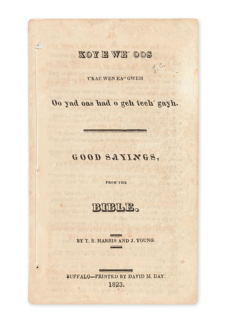 (AMERICAN INDIANS.) Harris, T.S.; and J. Young. Koyewe-oos Tkau Wen Ea-gweh / Good Sayings from the Bible.