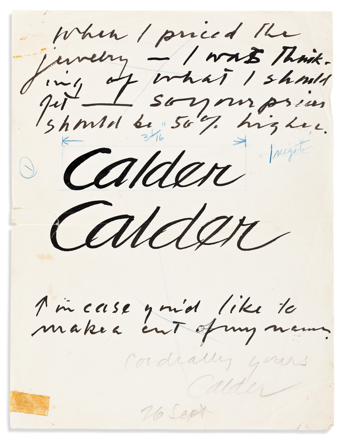 CALDER, ALEXANDER. Autograph Note Signed, Calder, thrice, one in pencil, to an unnamed recipient (no salutation),