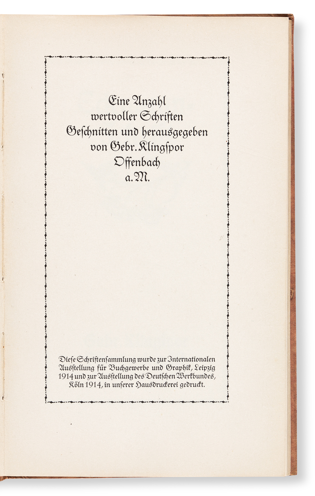 [SPECIMEN BOOK — KLINGSPOR ]. Fine Anzahl wervoller Schriften Geschnitten und herausgegeben von Gebr. Klingspor Offenbach A. M. Offenba