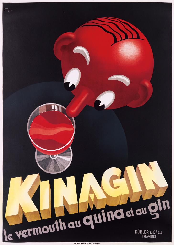 E. PATHE (DATES UNKNOWN). KINAGIN / LE VERMOUTH AU QUINA ET AU GIN. Circa 1938. 50x35 inches, 127x89 cm. A. Marsens, Lausanne.