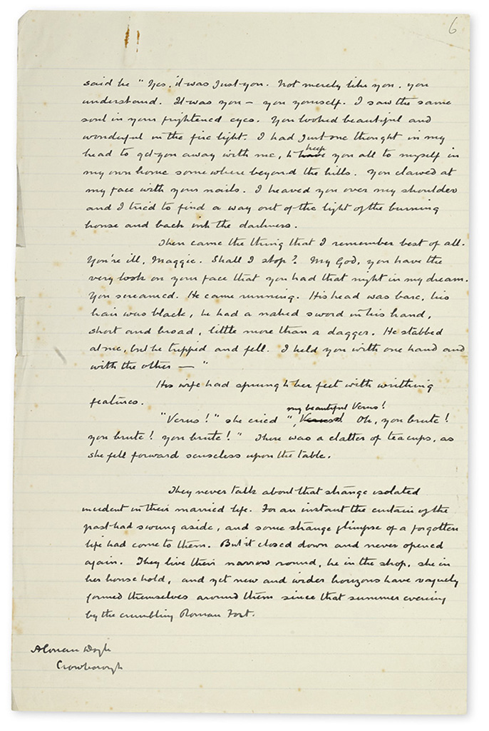 DOYLE, ARTHUR CONAN. Autograph Manuscript Signed, AConan Doyle, with a few scattered holograph corrections, his short story Through