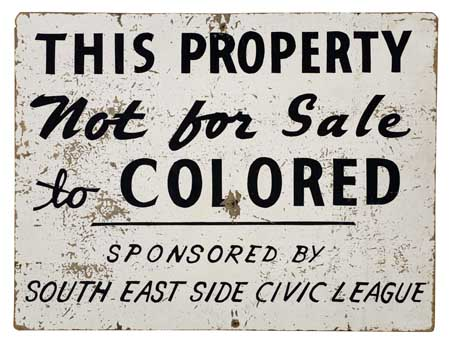 """(CIVIL RIGHTS.) """"This Property Not for Sale to Colored."""""""