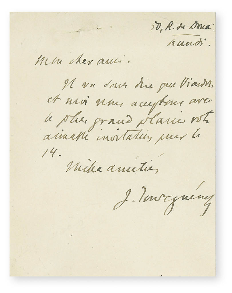 TURGENEV, IVAN. Autograph Note Signed, to an unnamed recipient (My dear friend), in French,