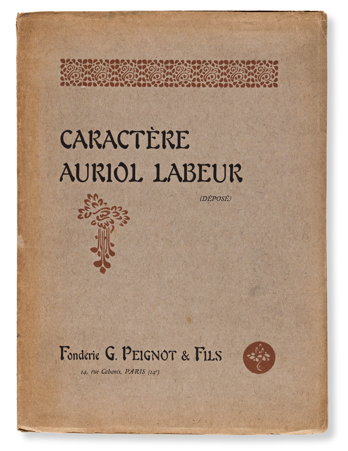 [SPECIMEN BOOK — AURIOL, GEORGE]. Caractère Auriol Labeur. Paris: G. Peignot & Fils,1904.