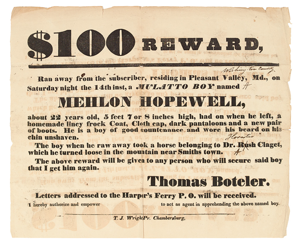 (SLAVERY AND ABOLITION.) MARYLAND. $100 REWARD. Ran away from the subscriber, residing in Pleasant Valley, MD on Saturday night 14th i