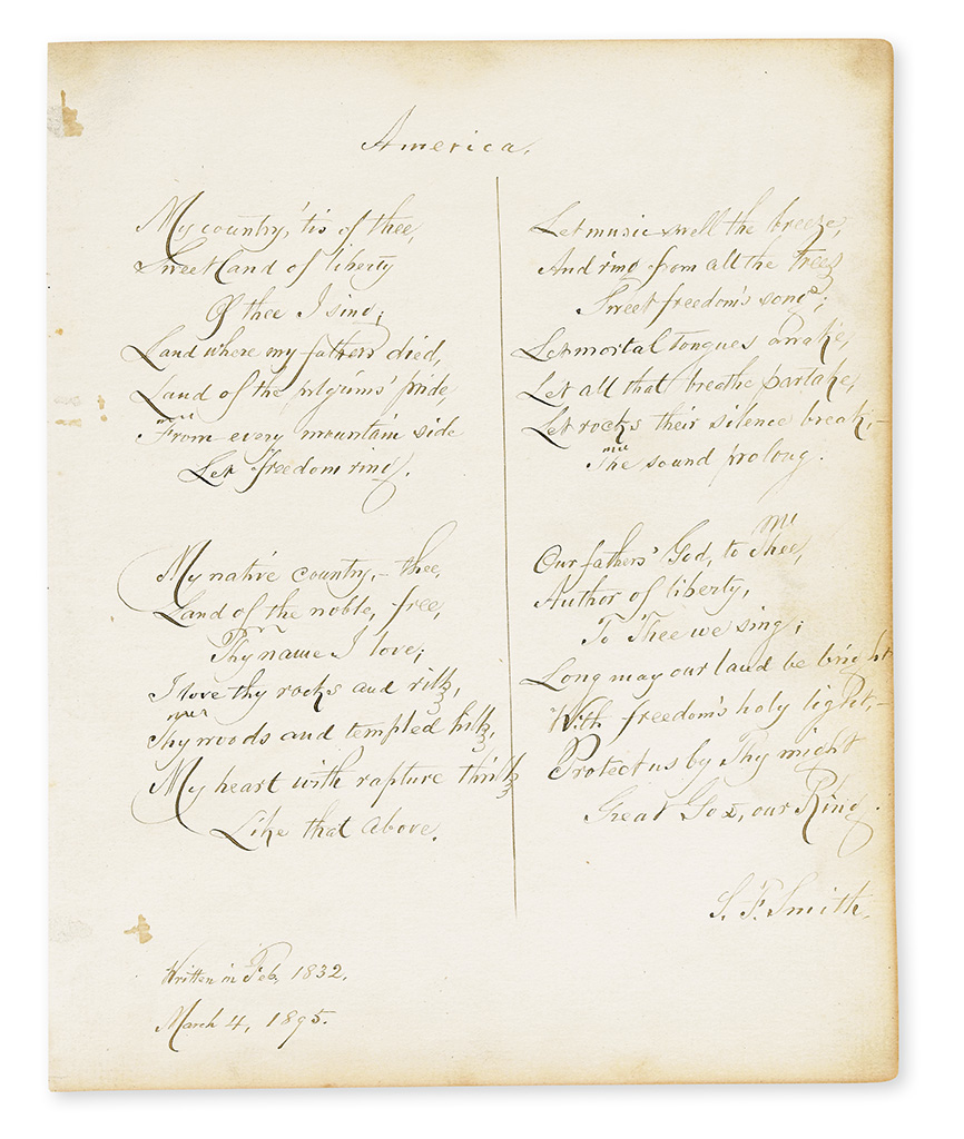SMITH, SAMUEL FRANCIS. Autograph Manuscript dated and Signed, S.F. Smith, complete 4 stanzas of his hymn, America,