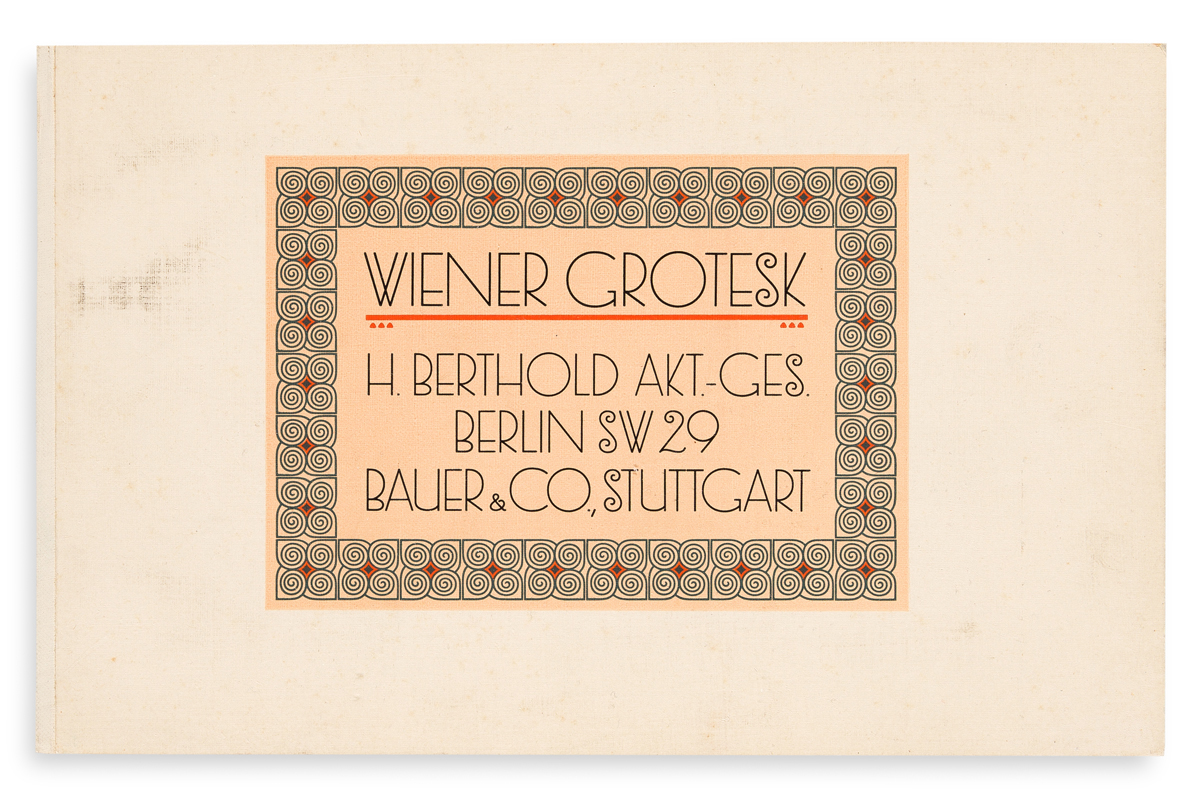 [SPECIMEN BOOK — RUDOLF GEYER]. Wiener Grotesk. H. Berthold, Berlin, 1912.