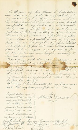 (SLAVERY AND ABOLITION.) MANUSCRIPT WILL. In the Name of God Amen, I Charles Townsend, Coloured Man of the Town of Flushing. . .
