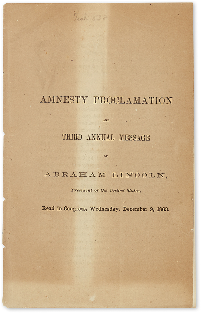 LINCOLN, ABRAHAM. Amnesty Proclamation and Third Annual Message.