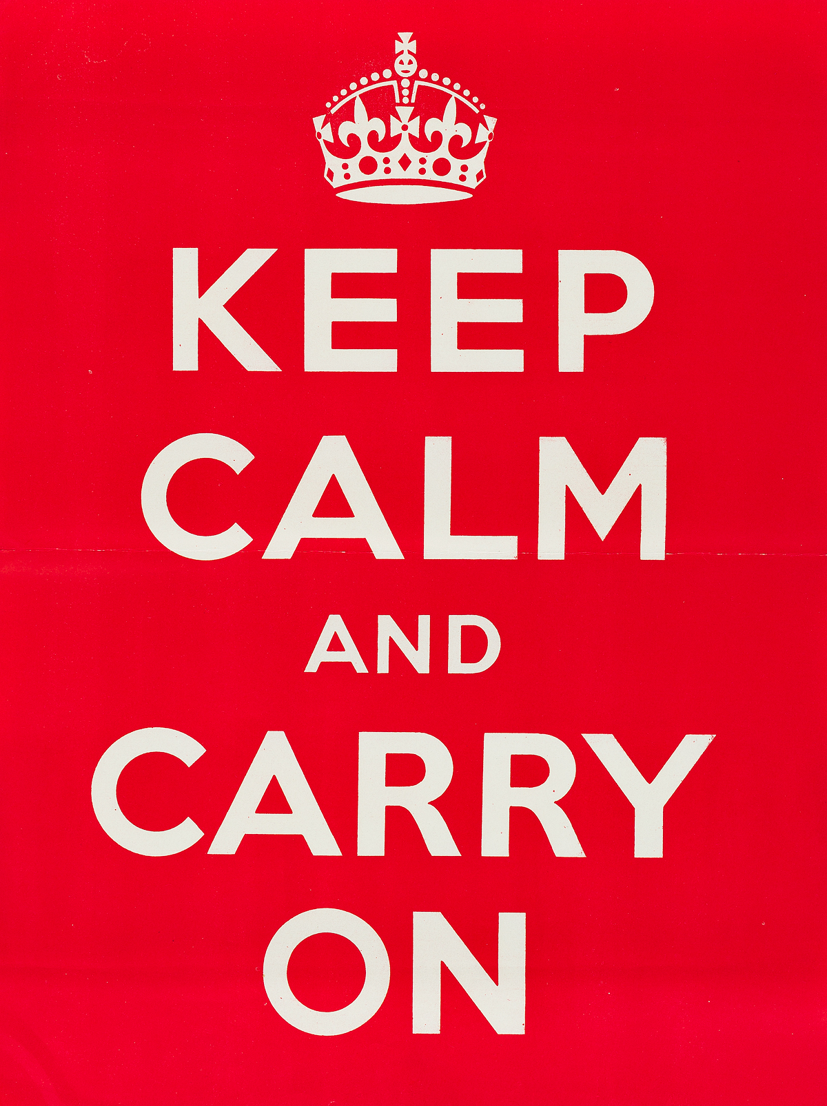 DESIGNER UNKNOWN. KEEP CALM AND CARRY ON. 1939. 20x15 inches, 50x38 cm.