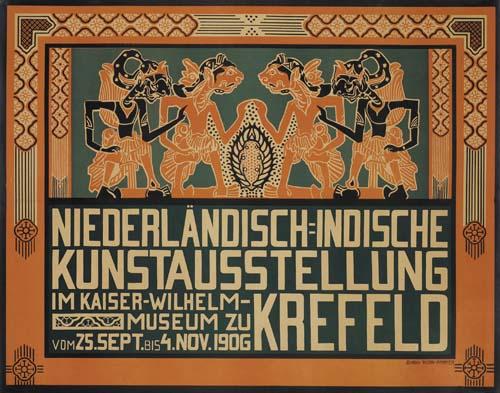 NIEDERLANDISCH-INDISCHE KUNSTAUSTELLUNG / KREFELD. 1906. 28x36 inches.