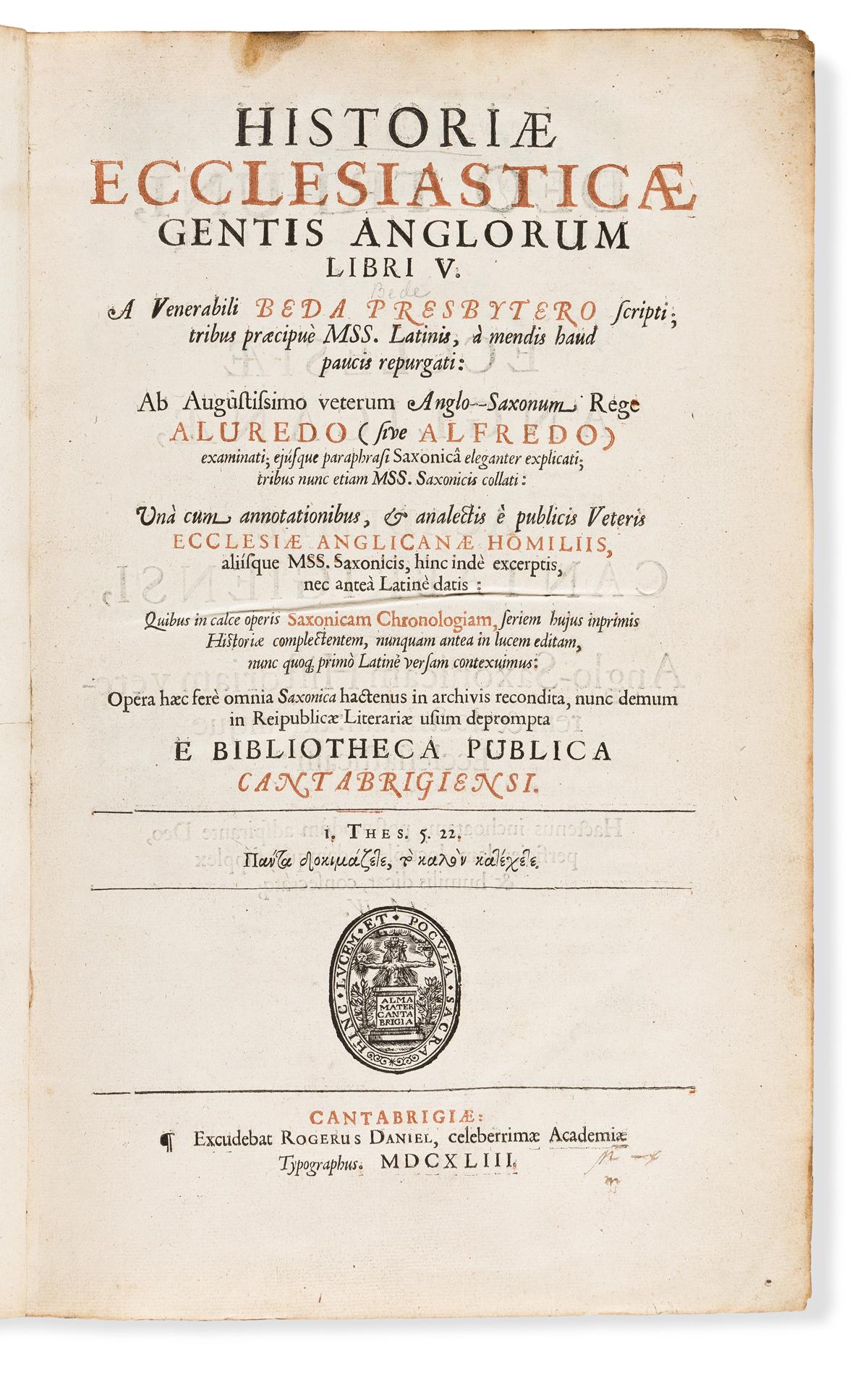 Bede, Saint, the Venerable (673-735) Historiae Ecclesiasticae Gentis Anglorum.