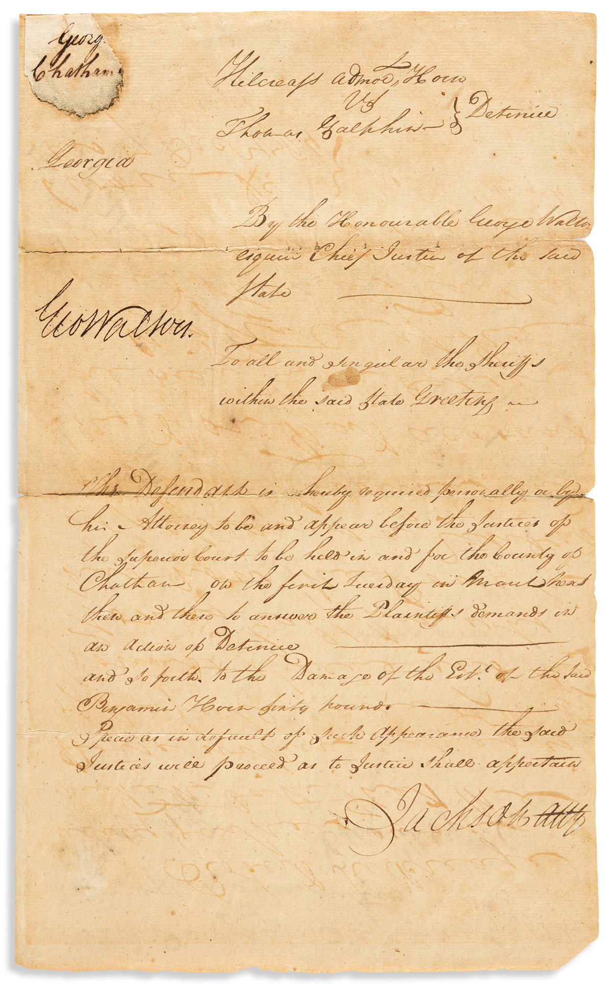 WALTON, GEORGE. Document Signed, GeoWalton, as GA Chief Justice, a warrant ordering the appearance of Thomas Galphin before the Super