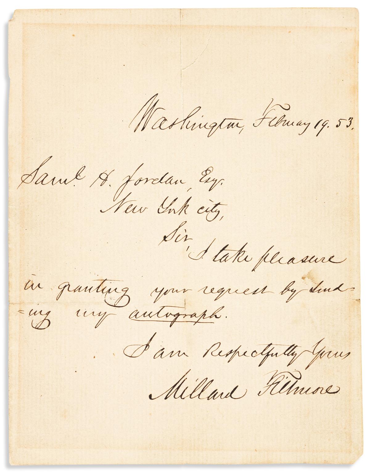 FILLMORE, MILLARD. Brief Autograph Letter Signed, as President, to Samuel H. Jordan, sending his autograph.