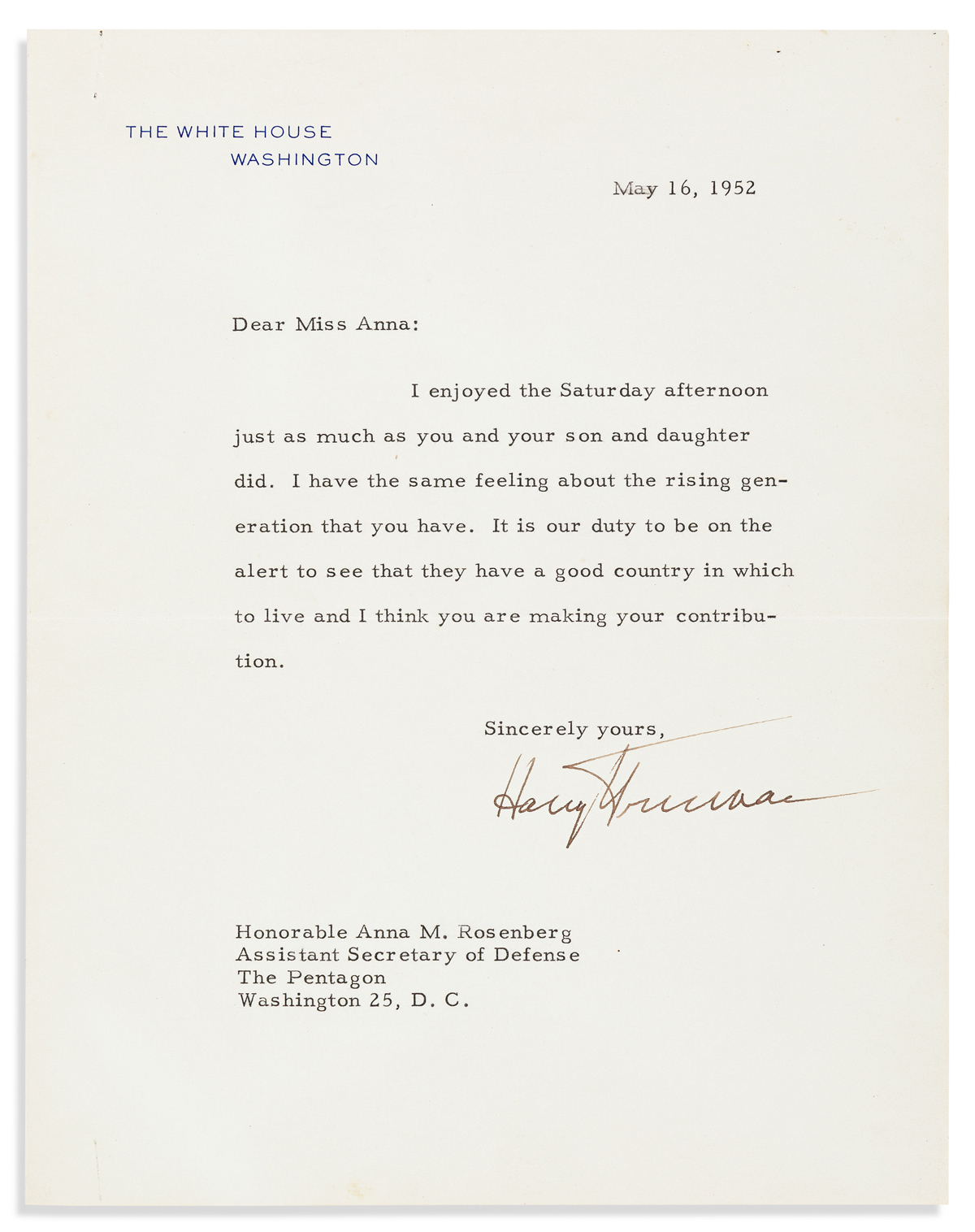 TRUMAN, HARRY S. Two items, each Signed, as President, to Assistant Secretary of Defense Anna M. Rosenberg: Typed Letter * Inscribed Ph