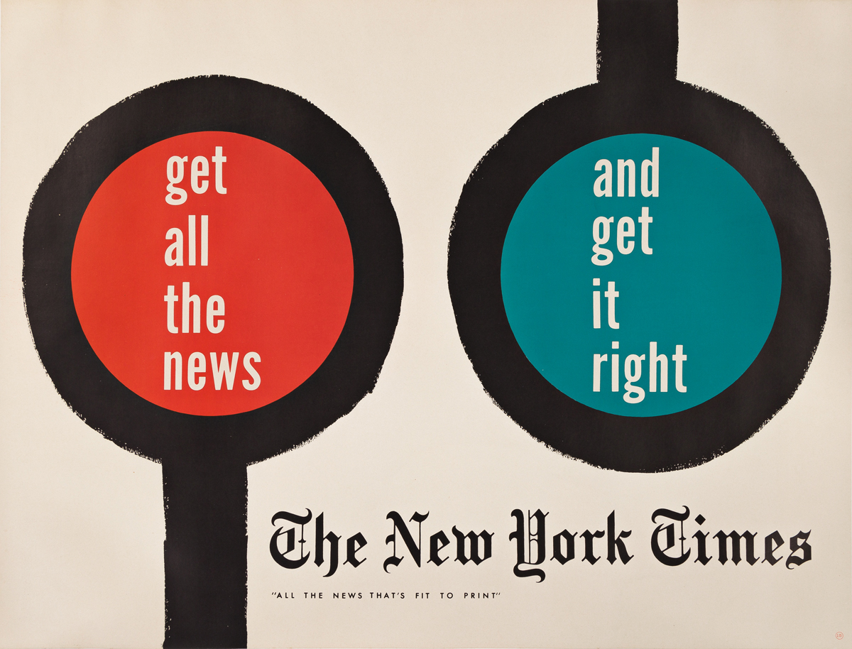 KENNETH D. HAAK (1923-?).  GET ALL THE NEWS AND GET IT RIGHT / THE NEW YORK TIMES. 1951. 45x59 inches, 114¼x148¾ cm.