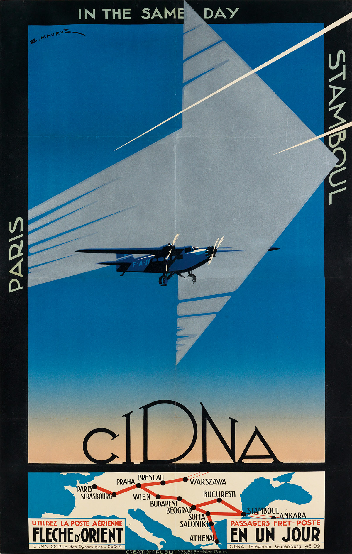EDMOND MAURUS (DATES UNKNOWN). CIDNA / FLECHE DORIENT. 1931. 39x24 inches, 99x62 cm. Publix, Paris.