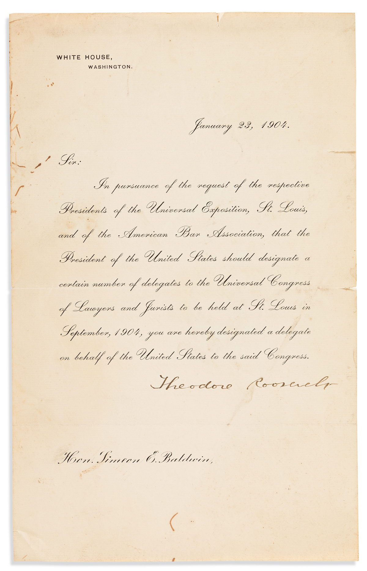 ROOSEVELT, THEODORE. Printed Letter Signed, as President, to Simeon E. Baldwin,