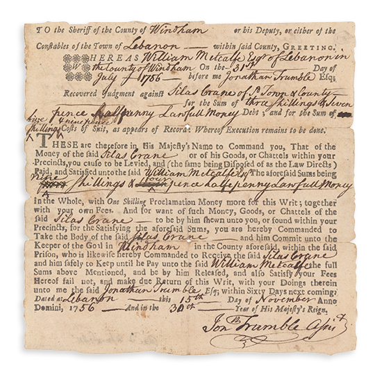 TRUMBULL, JONATHAN. Two items: Partly-printed Document accomplished and Signed, twice within the text (Jonathan Trumble) and again at