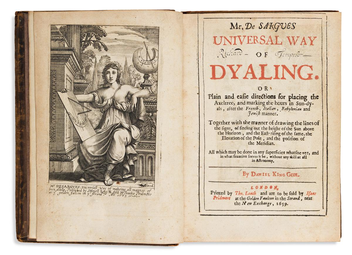 Desargues, Gérard (1591-1661); trans. Daniel King (d. 1664) Mr. De Sargues Universal Way of Dyaling.
