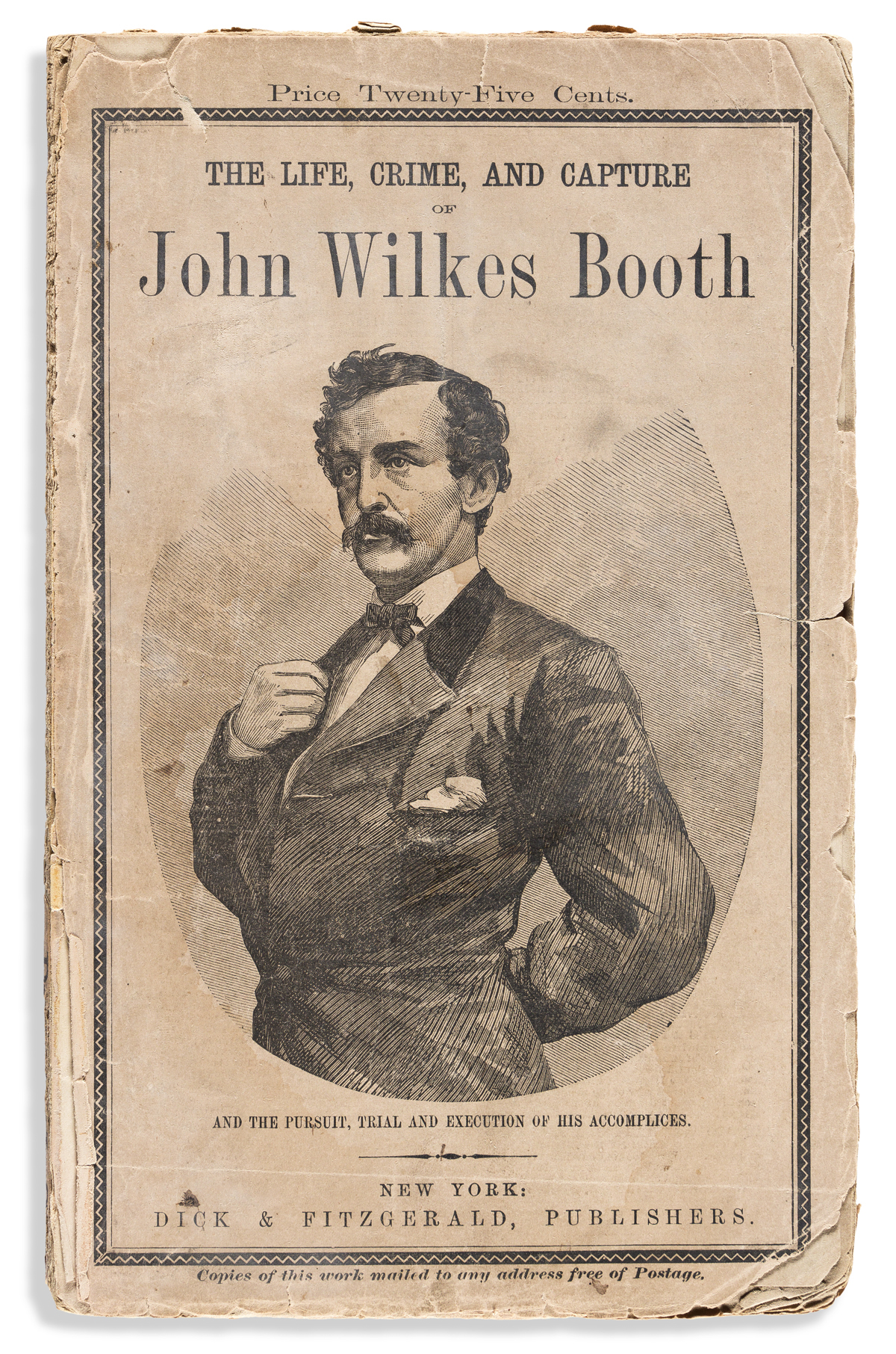 (ABRAHAM LINCOLN.) George Alfred Townsend. The Life, Crime, and Capture of John Wilkes Booth.