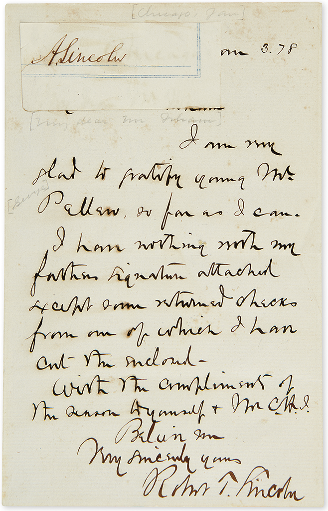 LINCOLN, ABRAHAM. Clipped Signature, A. Lincoln, mounted to upper edge of Autograph Letter Signed by his son, Robert Todd Lincoln.