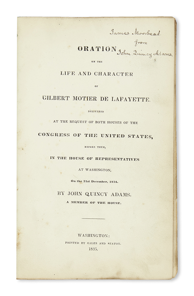 (PRESIDENTS.) Adams, John Quincy. Oration on the Life and Character of Gilbert Motier de Lafayette.