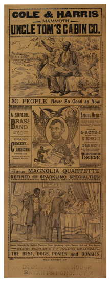 (MUSIC.) [STOWE, HARRIET BEECHER.] Cole & Harris Mammoth Uncle Toms Cabin Co. Five Acts, 12 Scenes, 12 Tableaux. The Play is Given in