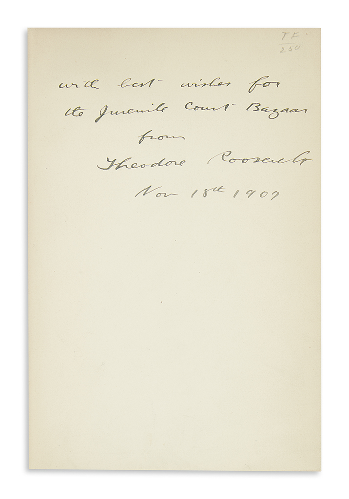 ROOSEVELT, THEODORE. Works of Theodore Roosevelt. Signed and Inscribed, as President, in first volume of Winning of the West