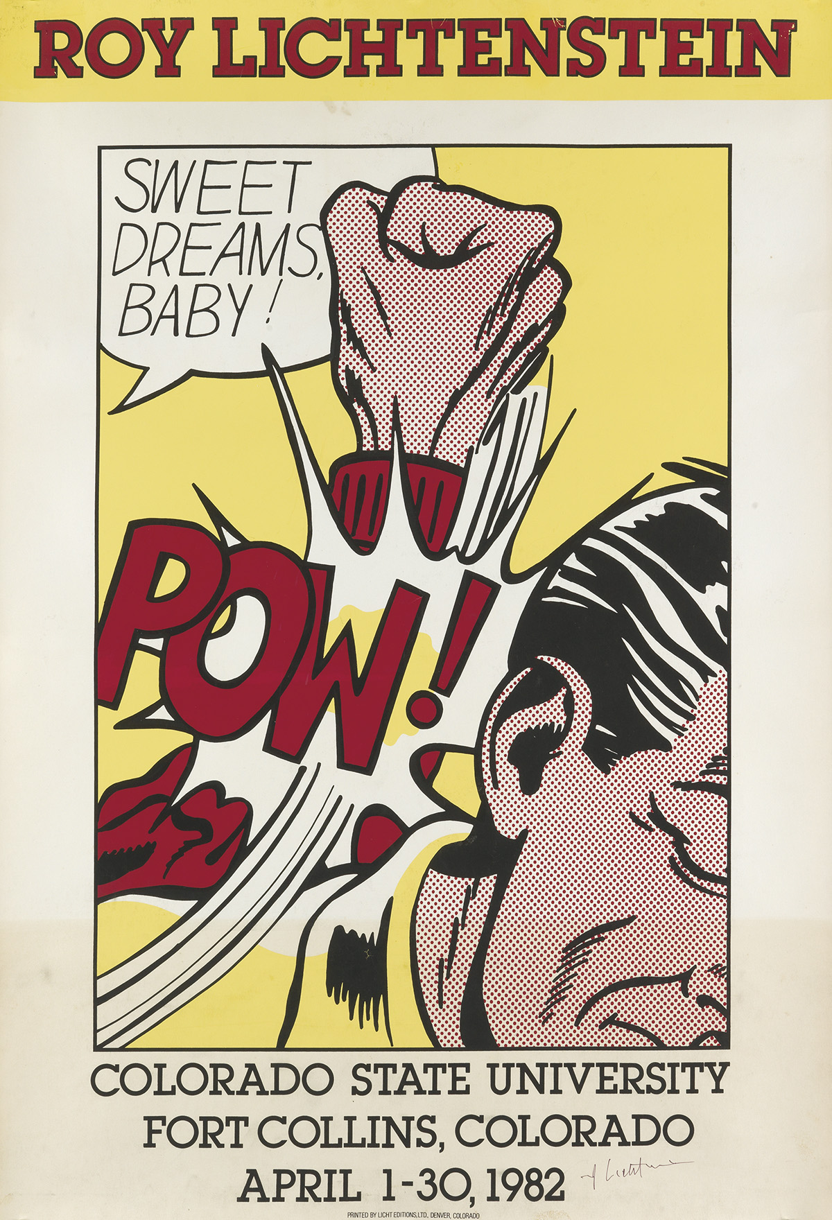 ROY LICHTENSTEIN (1923-1997). ROY LICHTENSTEIN / POW! / COLORADO STATE UNIVERSITY. 1982. 32x23 inches, 83x58 cm. Licht Editions, Ltd.,