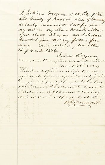(SLAVERY AND ABOLITION.) MANUSCRIPT DEED OF MANUMITION. I Julian Grosjean, of the City of Paris, and County of Bourbon. . .do hereby m