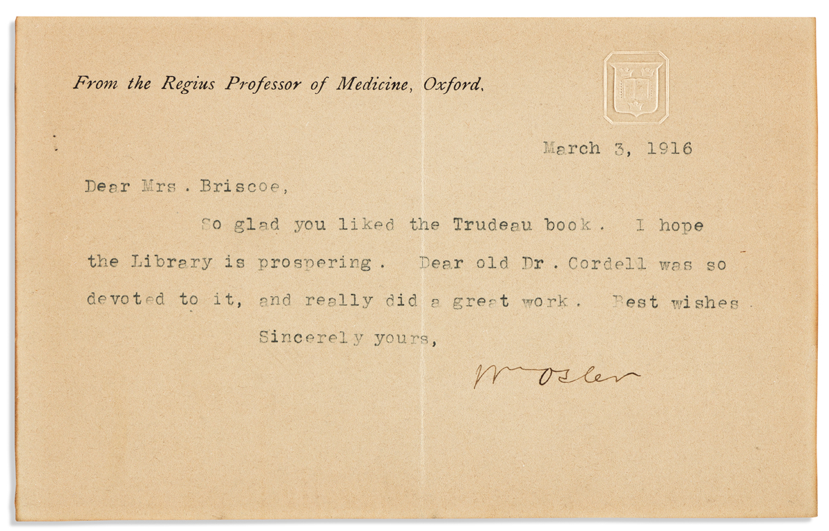 (MEDICINE.) OSLER, WILLIAM. Typed Letter Signed, WmOsler, to Dear Mrs. Briscoe,