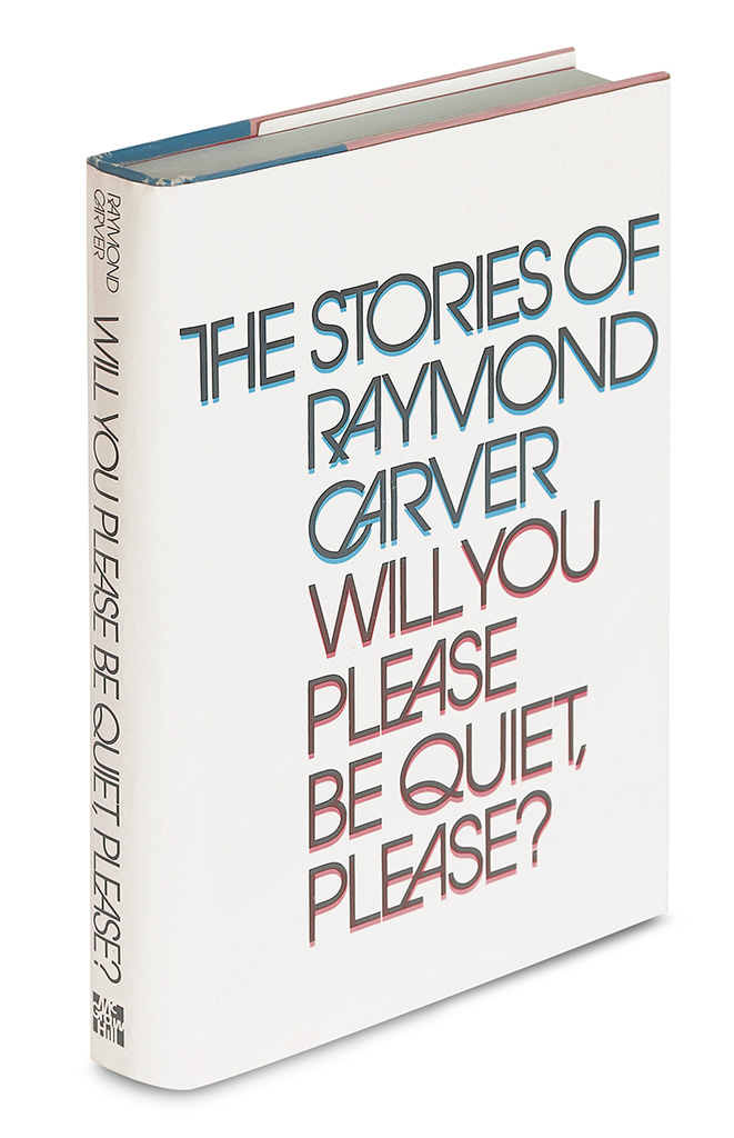 CARVER-RAYMOND-Will-You-Please-Be-Quiet-Please
