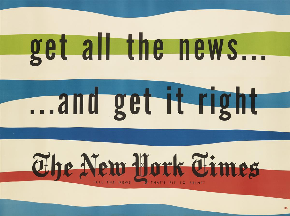 KENNETH HAAK (1923-1991) & PAUL R. SMITH (1907-1993). GET ALL THE NEWS . . . / . . . AND GET IT RIGHT / THE NEW YORK TIMES. 1951. 44x59