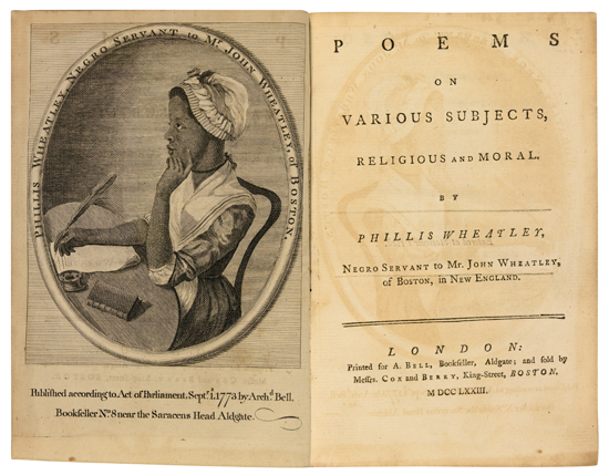 (LITERATURE AND POETRY.) WHEATLEY, PHILLIS. Poems on Various Subjects, Religious and Moral, by Phillis Wheatley, a Servant to Mr. John