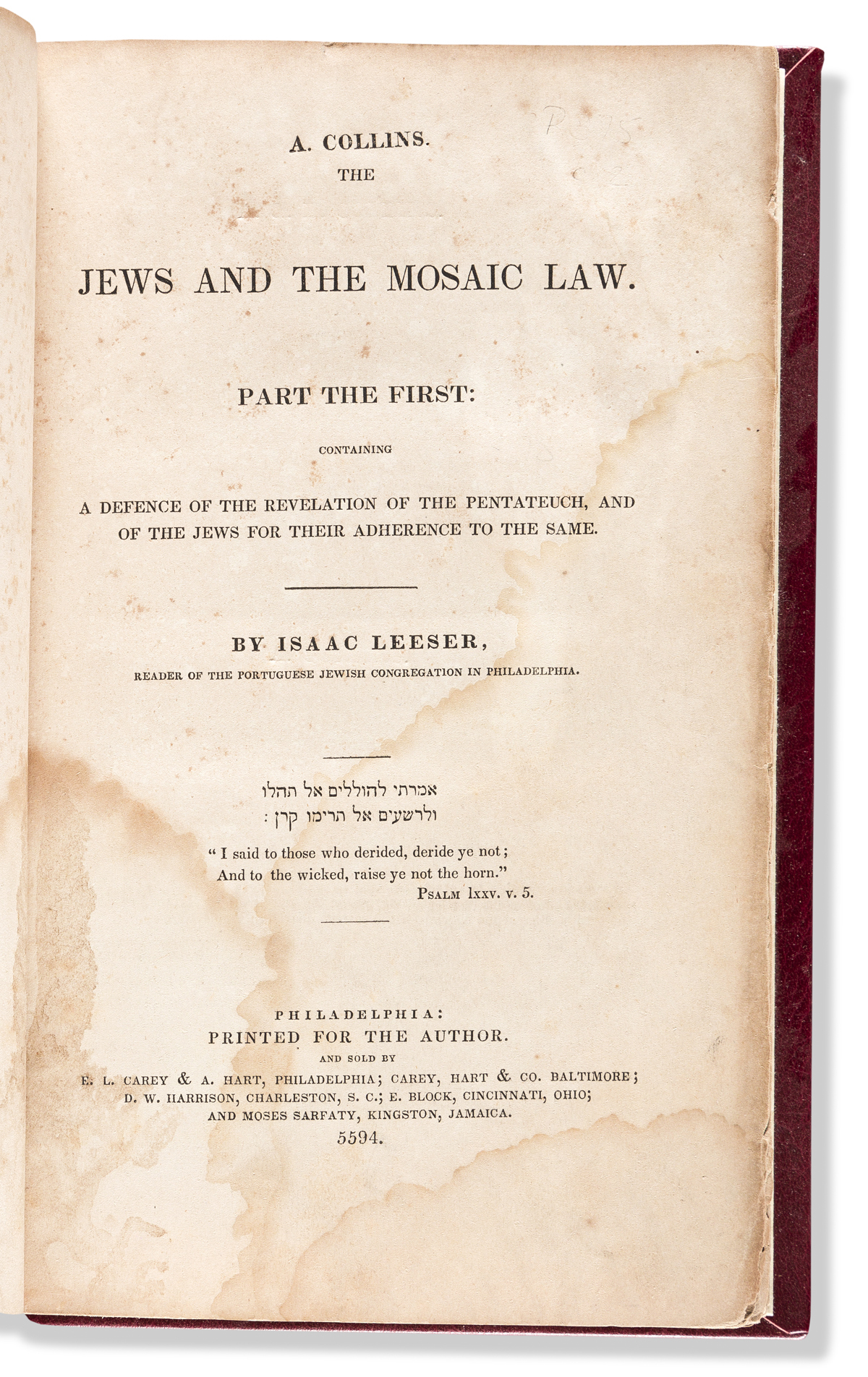 (JUDAICA.) Isaac Leeser. The Jews and the Mosaic Law.