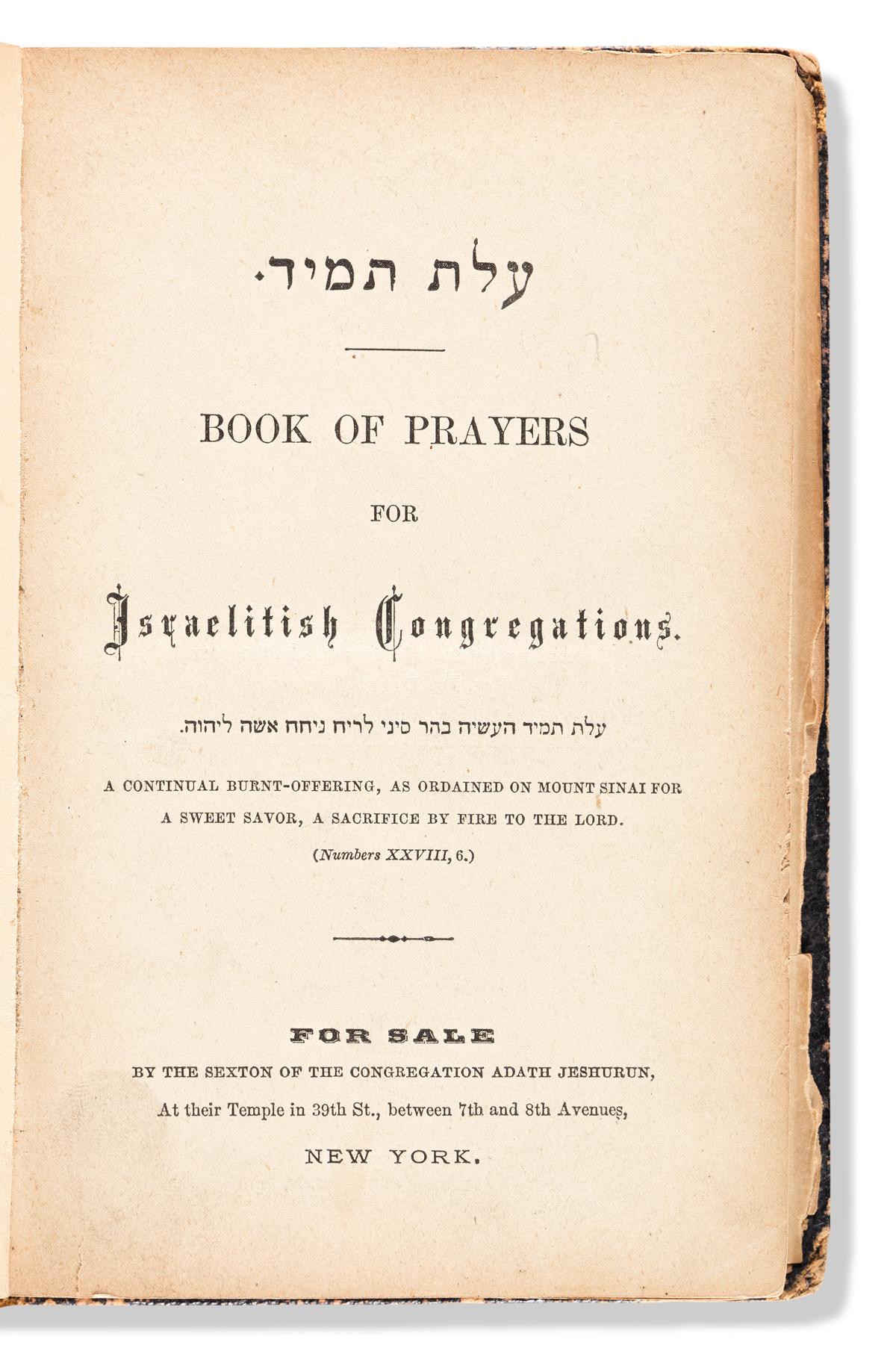 (JUDAICA.) [David Einhorn; compiler.] [Olath Tamid] Book of Prayers for Israelitish Congregations.