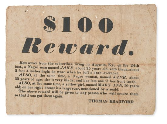 (SLAVERY AND ABOLITION.) Runaway Slave Broadside. $100 Reward. Ran away from the subscriber, living in Augusta, Ky; on the 24th inst.,