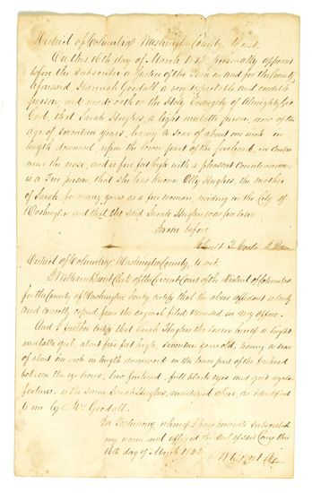 (SLAVERY AND ABOLITION.) Affidavit sworn by Hannah Goodall (white) before a justice, swearing to the free status of Sarah Hughes, a li