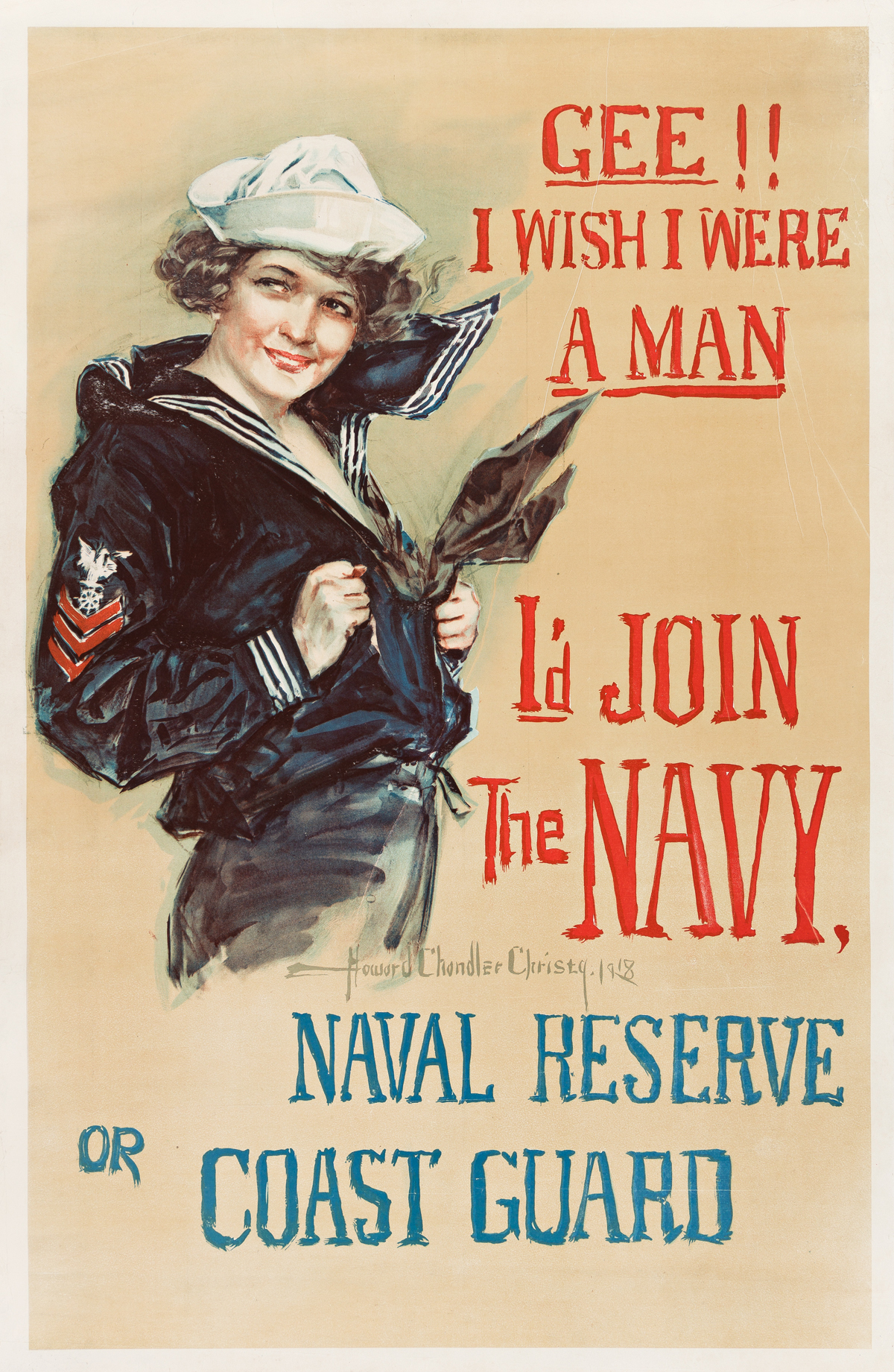 HOWARD CHANDLER CHRISTY (1873-1952).  GEE!! I WISH I WERE A MAN / ID JOIN THE NAVY. 1918. 41¼x26¾ inches,104¾x68 cm.