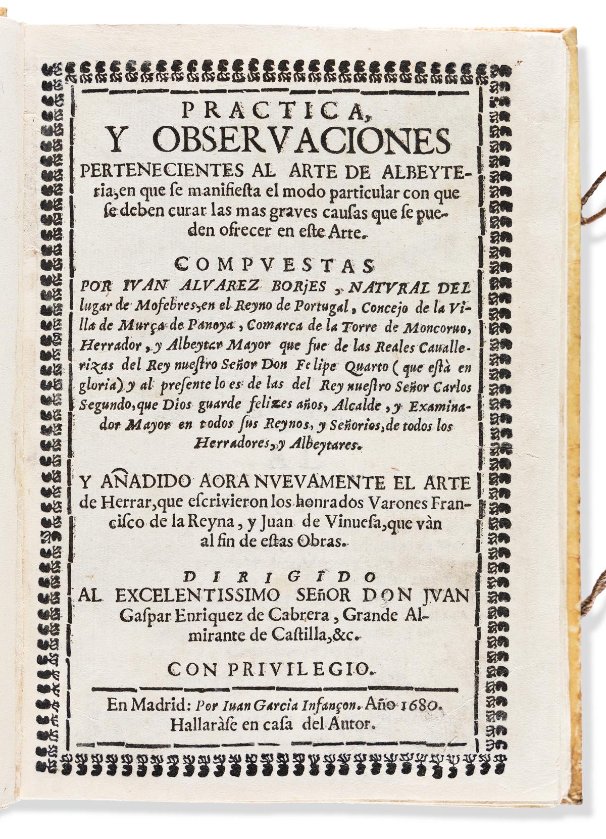 Borjes, Juan Álvarez (fl. circa 1680) Practica y Observaciones Pertenecientes al Arte de Albeyteria.