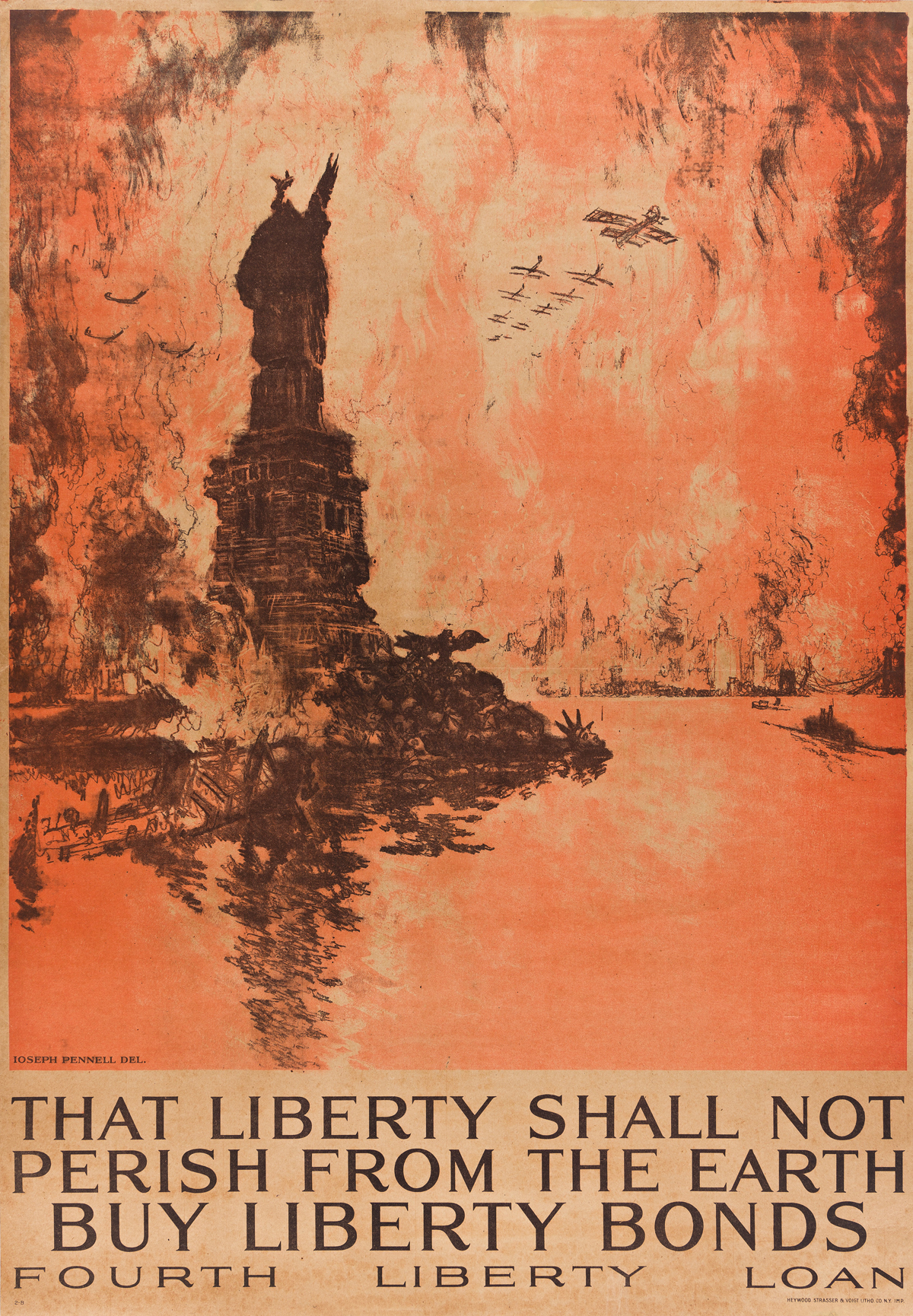 JOSEPH PENNELL (1857-1926).  THAT LIBERTY SHALL NOT PERISH FROM THE EARTH. 1918. 40¾x28¼ inches, 103½x71¾ cm. Heywood, Strasser & Voigt