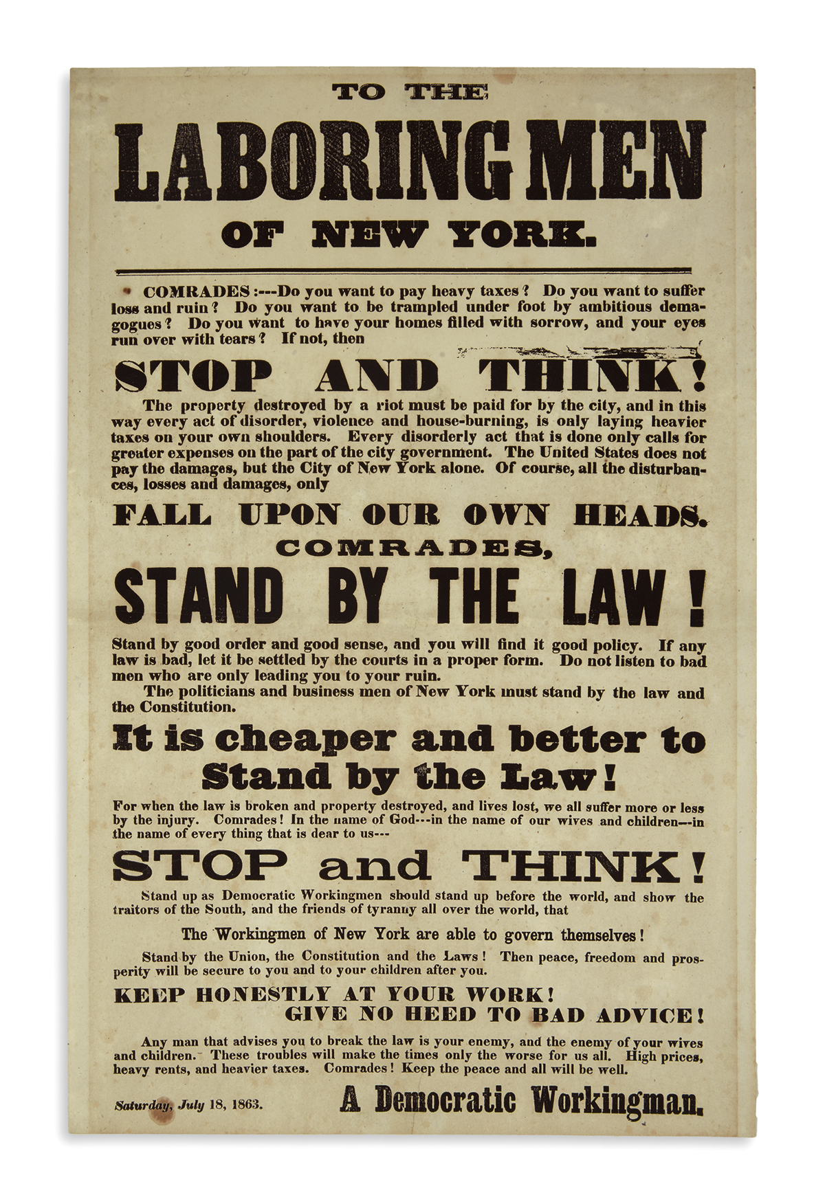 (CIVIL WAR--NEW YORK.) To the Laboring Men of New York . . . Stop and Think! . . . Stand by the Law!