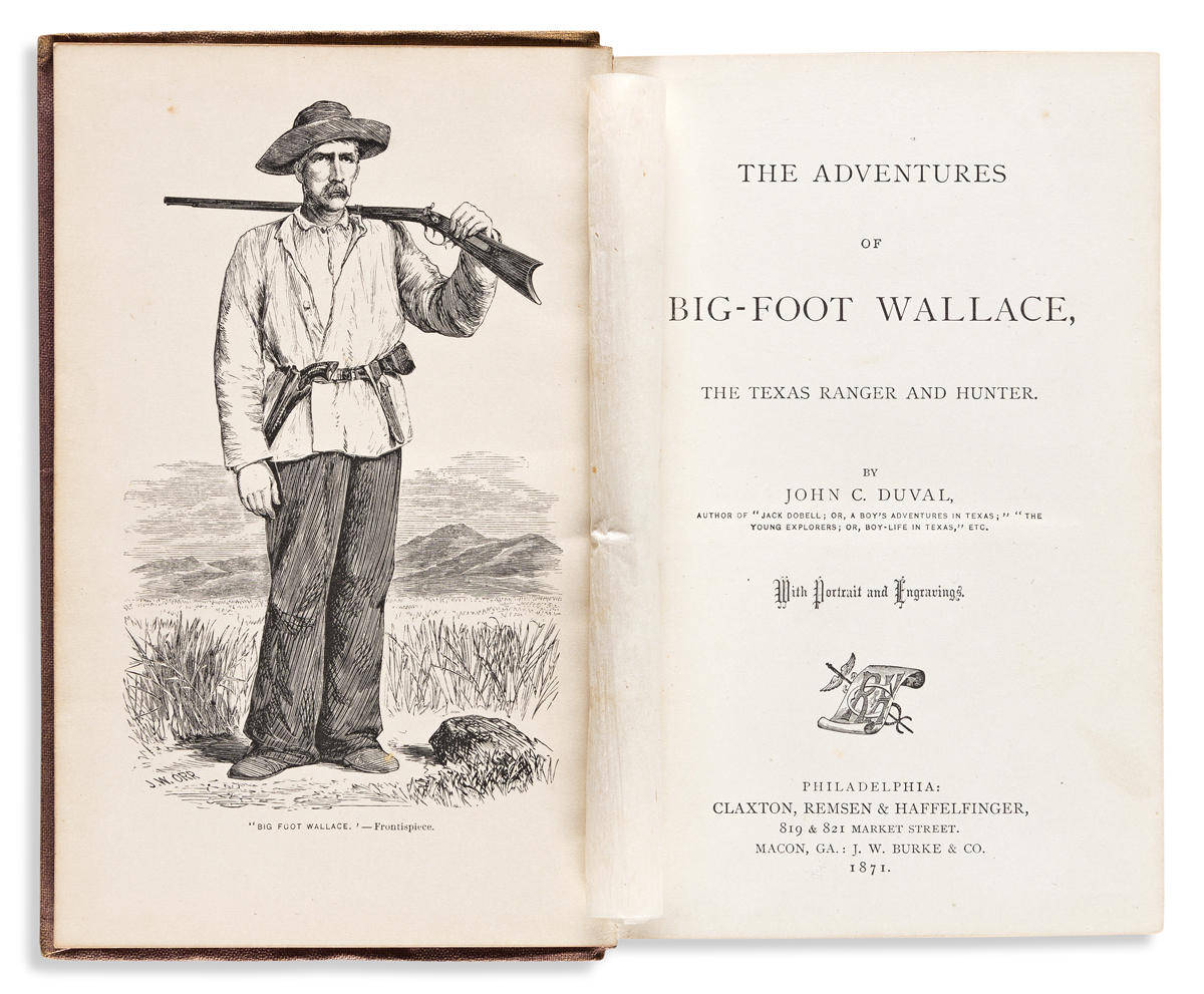 (WEST--TEXAS.) John C. Duval. The Adventures of Big-Foot Wallace, the Texas Ranger and Hunter.