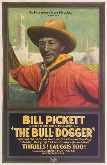 (FILM.) PICKETT, BILL. Bull-Dogger.