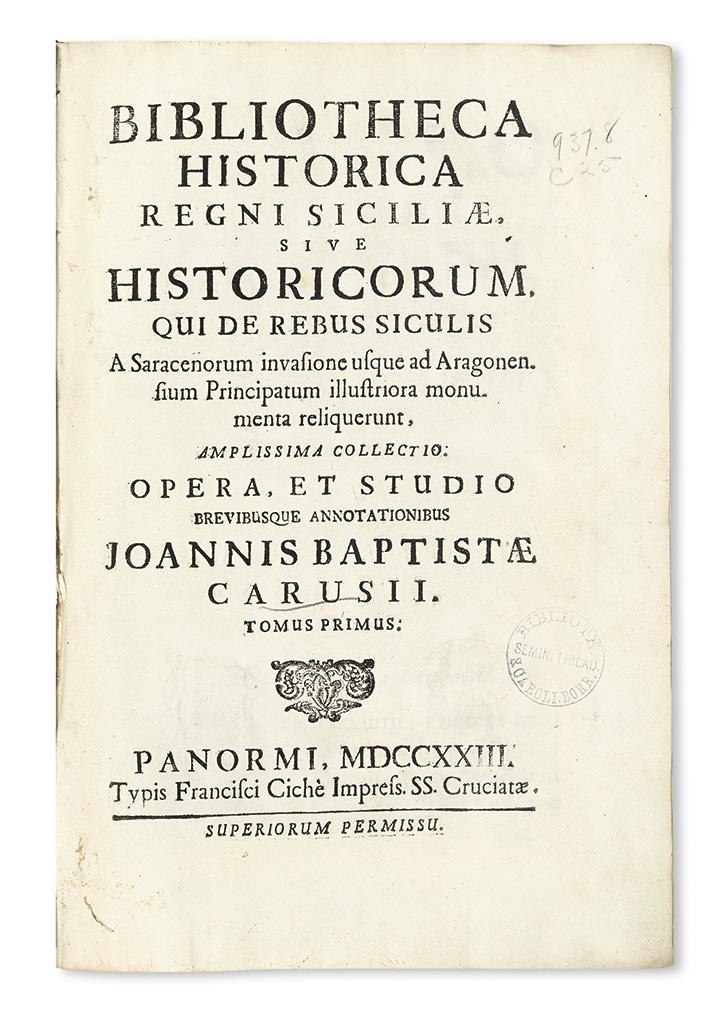 CARUSO, GIOVANNI BATTISTA, editor. Bibliotheca historica regni Siciliae.  2 vols.  1723
