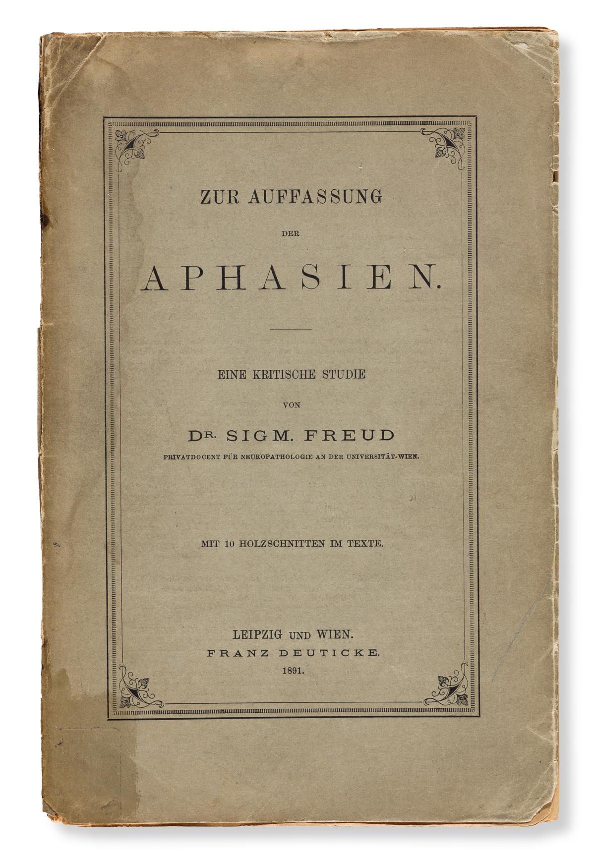 Freud, Sigmund (1856-1939) Zur Auffassung der Aphasien. Eine Kritische Studie.