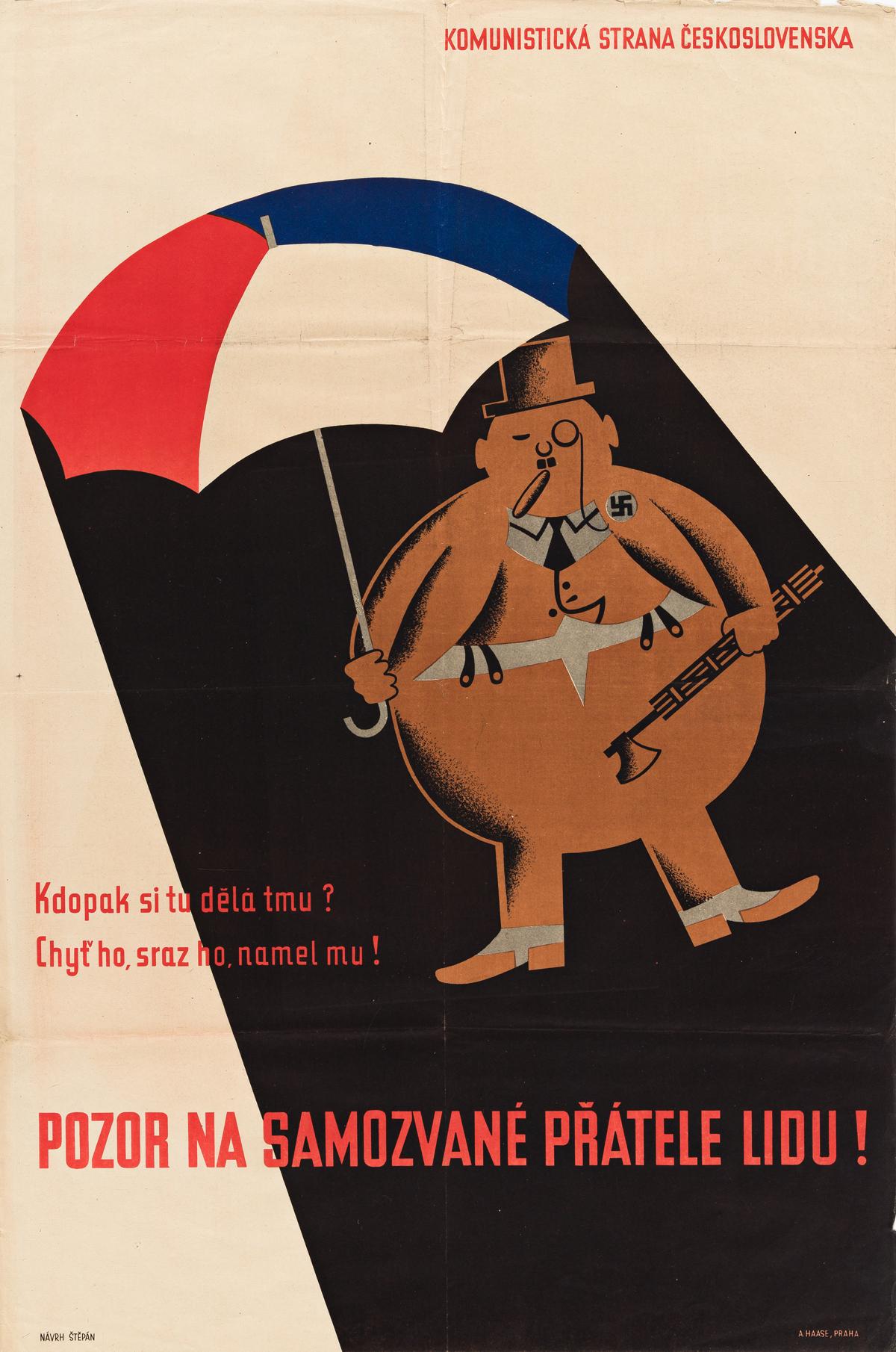 BOHUMIL STEPAN (1913-1985).  POZOR NA SAMOZVANE PRATELE LIDU! 1946. 37½x24¾ inches, 95¼x62¾ cm. A. Haase, Prague.