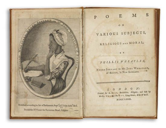 (LITERATURE AND POETRY.) WHEATLEY, PHILLIS. Poems on Various Subjects Religious and Moral, by Phillis Wheatley, Negro Servant to Mr. Jo